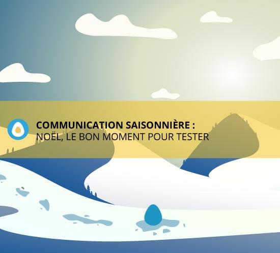 article sur la communication saisonnière par l'agence de communication eklos